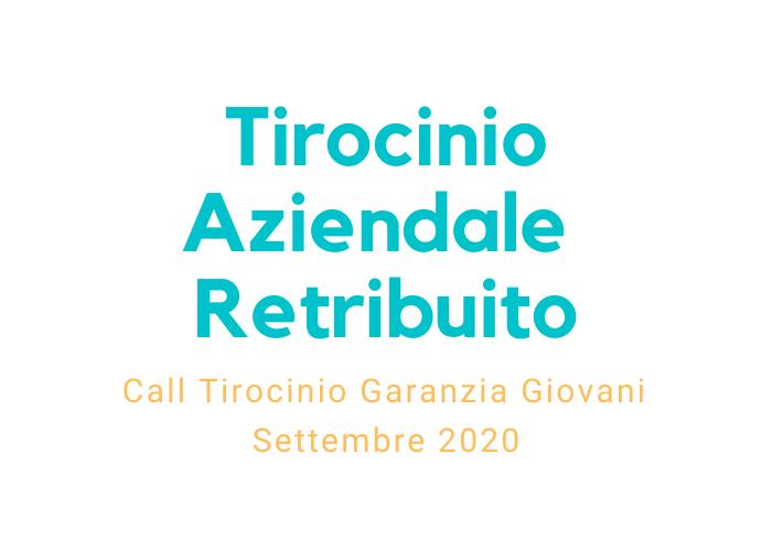 Tirocini Aziendali Retribuiti: attivazione con Garanzia Giovani - Settembre 2020